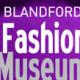 Blandford Fashion Museum